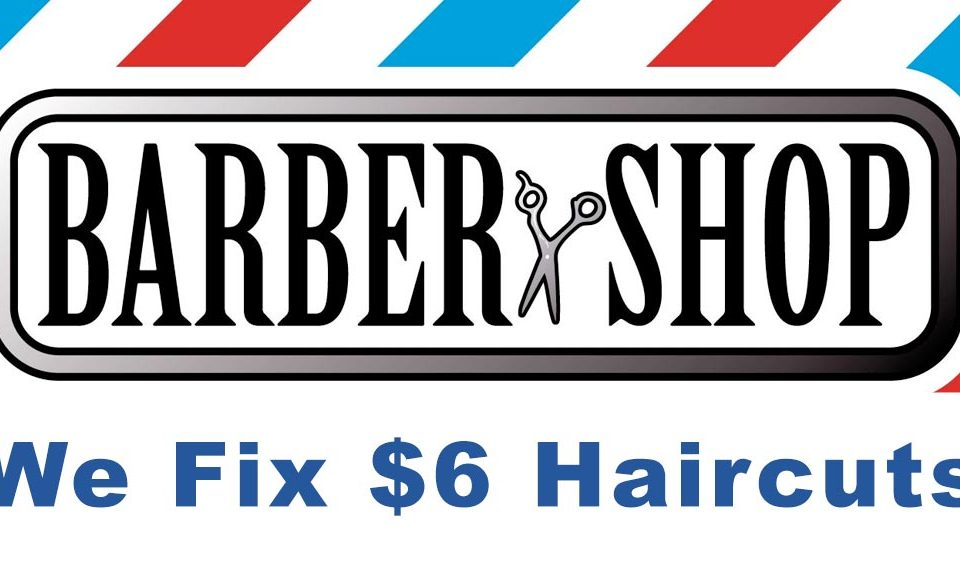 We Fix $6 Haircuts